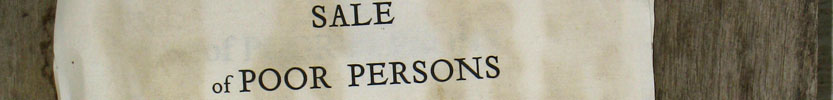 Notice of Sale of Poor Persons / mid 19th century (Click the picture for more information)